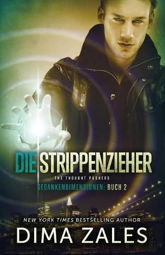 Die Strippenzieher – The Thought Pushers