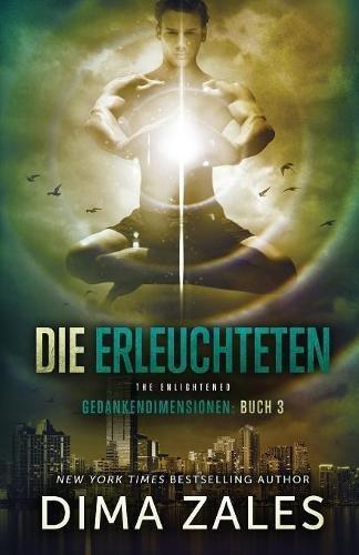 Die Erleuchteten – The Enlightened